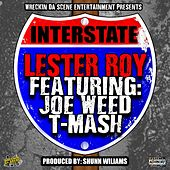 Interstate (feat. Joe Weed & T-Mash) by Lester Roy