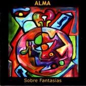 Sobre Fantasias by Alma