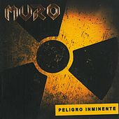 Peligro Inminente by Muro