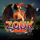 Zouk Monster 2018 by Various Artists