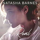 Real by Natasha Barnes