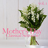 Mother's Day Classical Selection vol. 1 by Royal Philharmonic Orchestra