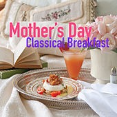 Mother's Day Classical Breakfast by Royal Philharmonic Orchestra