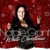 White Christmas (Dance Mixes) by Natalie Grant
