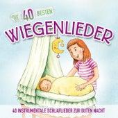 Die 40 besten Wiegenlieder by Katharina Blume