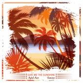 Give Me the Sunshine (Remixes) de Mykel Mars