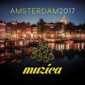 Muzica Records - Amsterdam 2017 by Various Artists