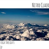 High Thoughts Ep by Nitro Clack