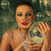 Definitive Deep (The Ultimate Selection) von Various Artists