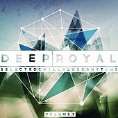 Deep Royal, Vol. 3 (Selected Chillhouse Rhythms) by Various Artists