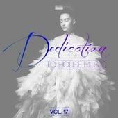 Dedication to House Music, Vol. 17 von Various Artists