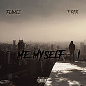 Me, Myself & I by ThaRealFlamez