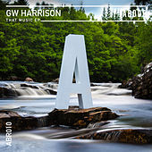 That Music EP by GW Harrison