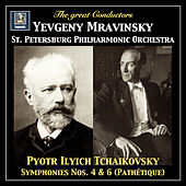 Tchaikovsky: Symphonies Nos. 4 & 6 (2018 Remaster) by St. Petersburg Philharmonic Orchestra
