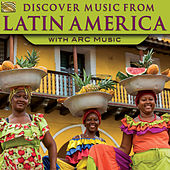 Discover Music from Latin America by Various Artists