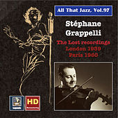 All That Jazz, Vol. 97: Stéphane Grappelli – The Lost Recordings by Various Artists