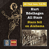 All That Jazz, Vol. 96: Kurt Edelhagen All Stars – Stars Fell on Alabama (2018 Remaster) von Kurt Edelhagen All Stars