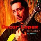 3My Destiny by Oscar Lopez