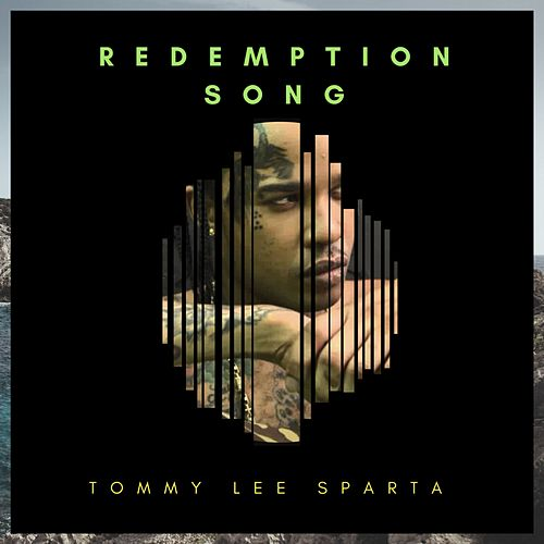 Redemption Song by Tommy Lee sparta