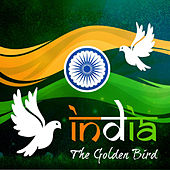 India - the Golden Bird by Various Artists