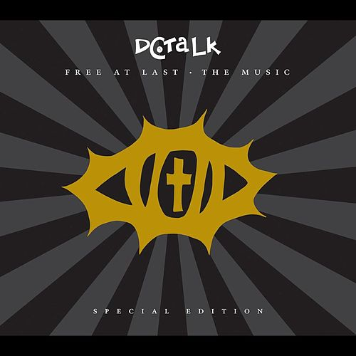 Free At Last 10th Anniversary by DC Talk