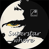 Superstar Whore by Various Artists