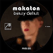 Beauty Default by Makaton