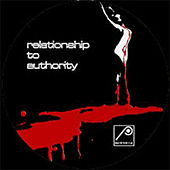 Relationship to Authority by Various Artists