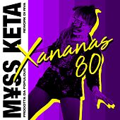 XANANAS 80 (Riva Rework) di M¥Ss Keta