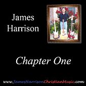 Chapter One by James Harrison