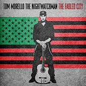 The Fabled City von Tom Morello - The Nightwatchman