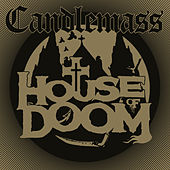 House of Doom by Candlemass