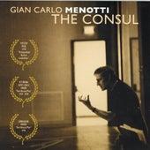 The Consul by Gian Carlo Menotti