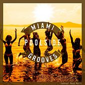 Miami Poolside Grooves, Vol. 4 von Various Artists