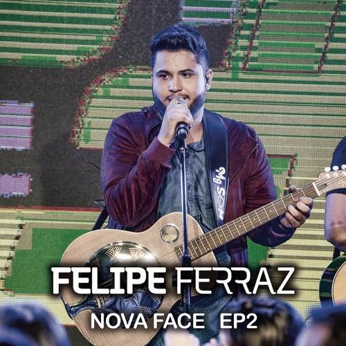 Felipe Ferraz, Nova Face (EP 2) [Ao Vivo] de Felipe Ferraz