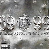Full Clip- A Decade Of Gang Sta by Gang Starr