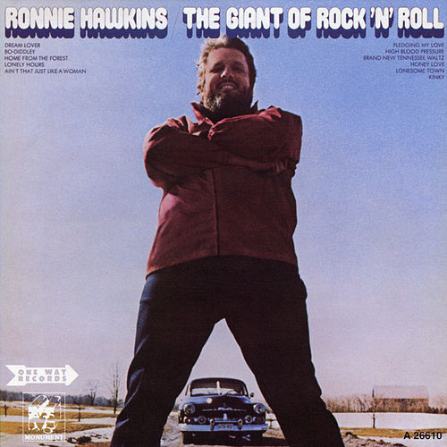 The Giant of Rock 'N' Roll de Ronnie Hawkins