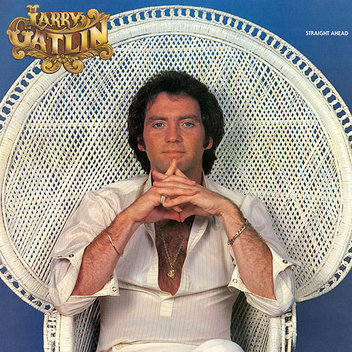Straight Ahead (Bonus Track Version) by Larry Gatlin