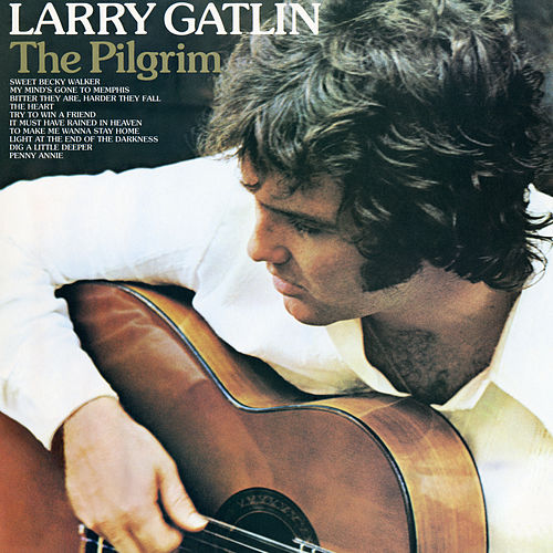 The Pilgrim by Larry Gatlin