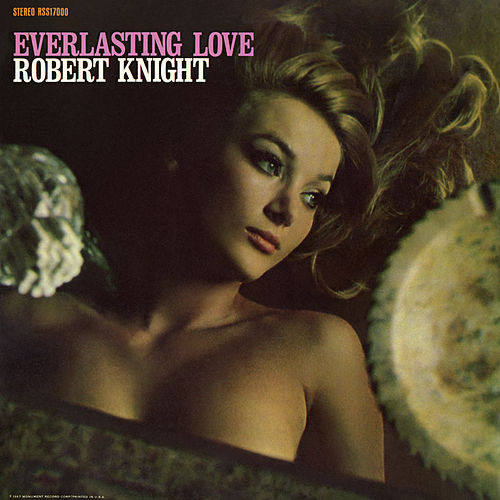 Everlasting Love (Expanded) by Robert Knight