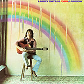 Rain Rainbow by Larry Gatlin