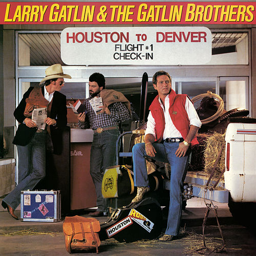 Houston to Denver (Bonus Track Version) by Larry Gatlin