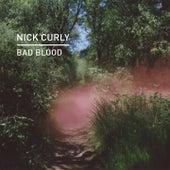 Bad Blood von Nick Curly