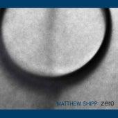 Zero by Matthew Shipp