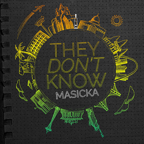 They Don't Know by Masicka