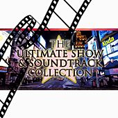 The Ultimate Show & Soundtrack Collection by Various Artists