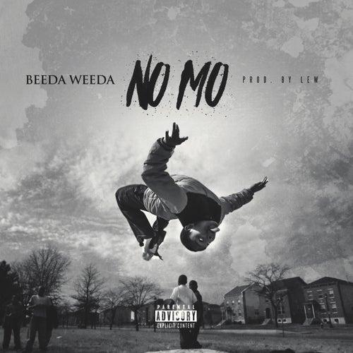 No Mo by Beeda Weeda