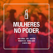 Mulheres No Poder by Various Artists