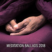 Meditation Ballads 2018 by Echoes of Nature
