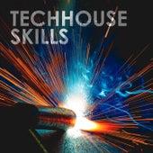Techhouse Skills von Various Artists